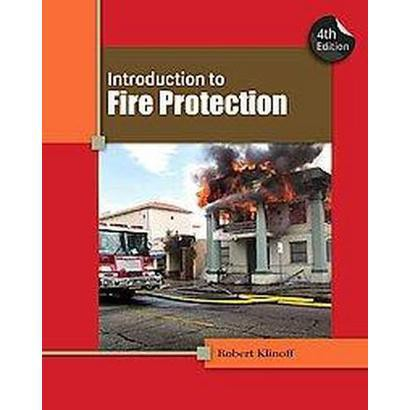 Introduction to Fire Protection (Paperback)