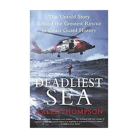 Deadliest Sea (Reprint) (Paperback)