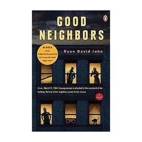 Good Neighbors (Reprint) (Paperback)