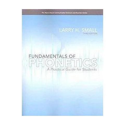 Fundamentals of Phonetics (Paperback)