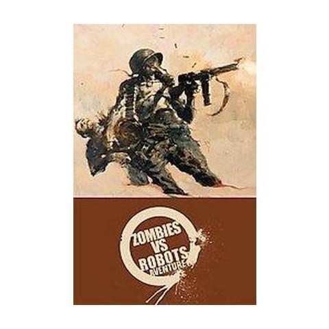 Zombies vs Robots Aventure (Paperback)
