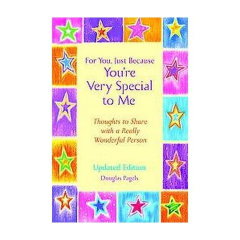 For You, Just Because You're Very Special to Me (Updated) (Paperback)