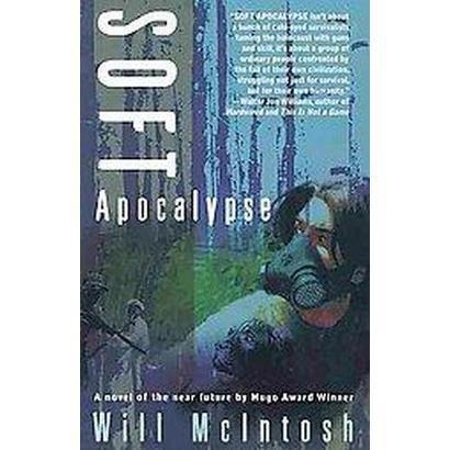 Soft Apocalypse (Paperback)