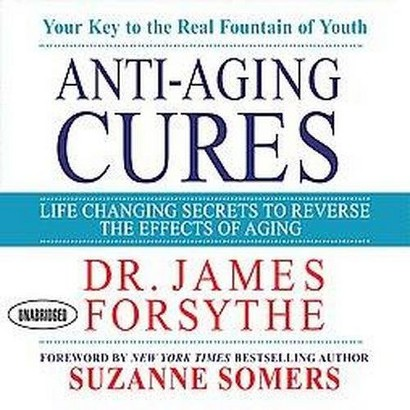 Anti-Aging Cures (Unabridged) (Compact Disc)