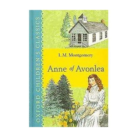 Anne of Avonlea (Reprint) (Hardcover)