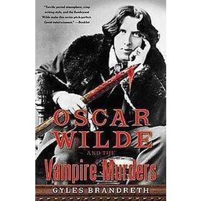 Oscar Wilde and the Vampire Murders (Hardcover)