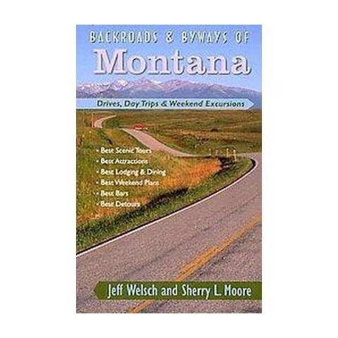 Backroads & Byways of Montana (Paperback)