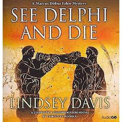 See Delphi and Die (Unabridged) (Compact Disc)