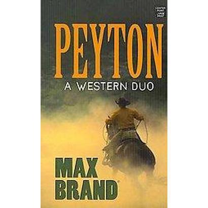 Peyton (Large Print) (Hardcover)