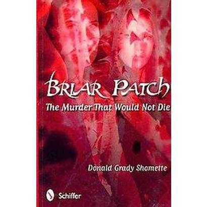 Briar Patch (Paperback)