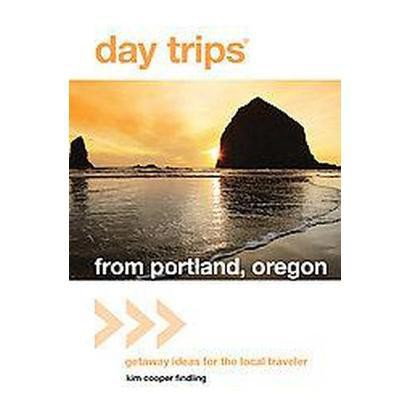 Day Trips from Portland, Oregon (Paperback)