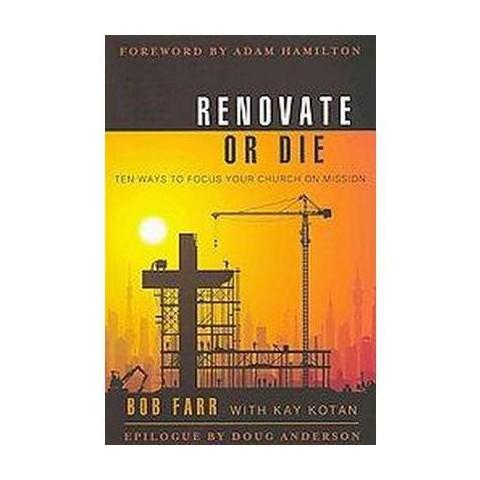 Renovate or Die (Paperback)