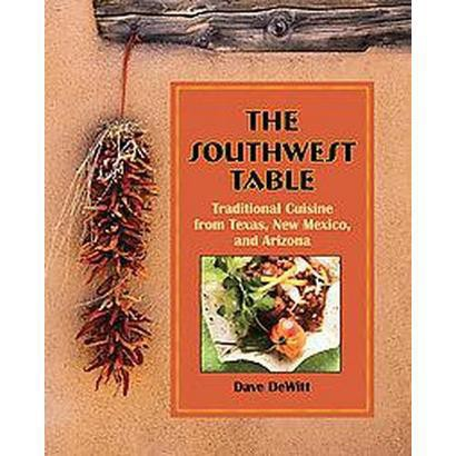 The Southwest Table (Hardcover)