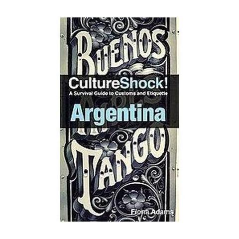 Culture Shock! Argentina (Paperback)