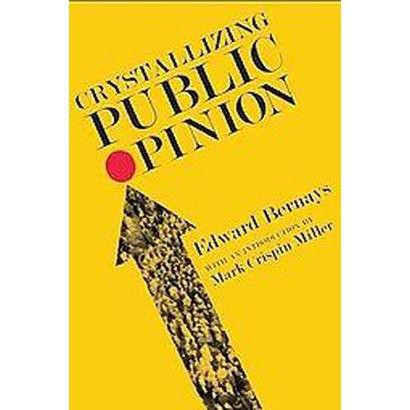 Crystallizing Public Opinion (Reprint) (Paperback)