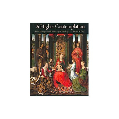 A Higher Contemplation (Hardcover)