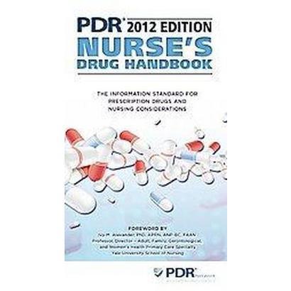 PDR Nurse's Drug Handbook 2012 (Paperback)