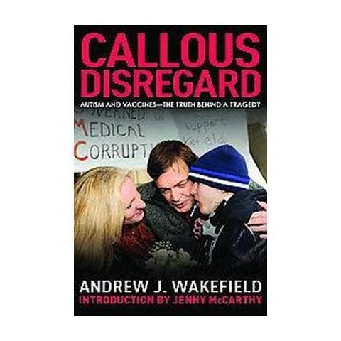 Callous Disregard (Paperback)