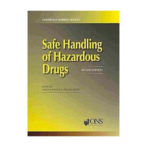 Safe Handling of Hazardous Drugs (Paperback)