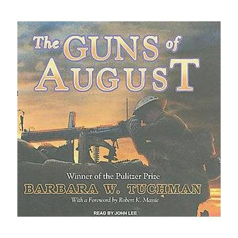 The Guns of August (Unabridged) (Compact Disc)
