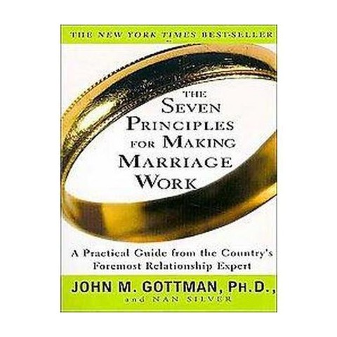 The Seven Principles for Making Marriage Work (Unabridged) (Compact Disc)