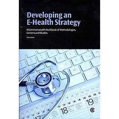 Developing an E-Health Strategy (Paperback)