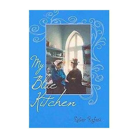 My Blue Kitchen (Hardcover)