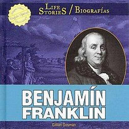 Benjamin Franklin (Bilingual) (Hardcover)