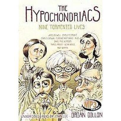 The Hypochondriacs (Unabridged) (Compact Disc)
