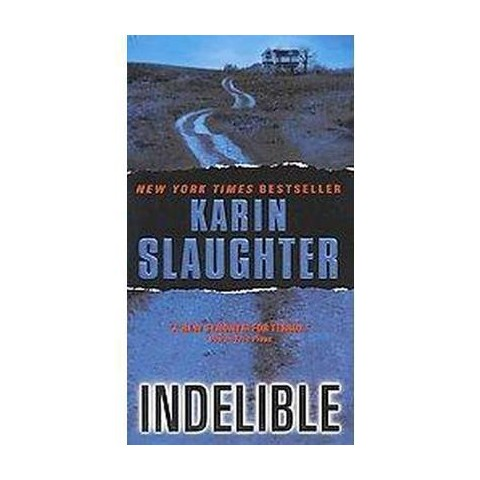 Indelible (Reprint) (Paperback)