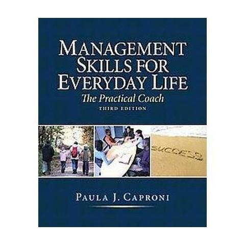 Management Skills For Everyday Life (Paperback)