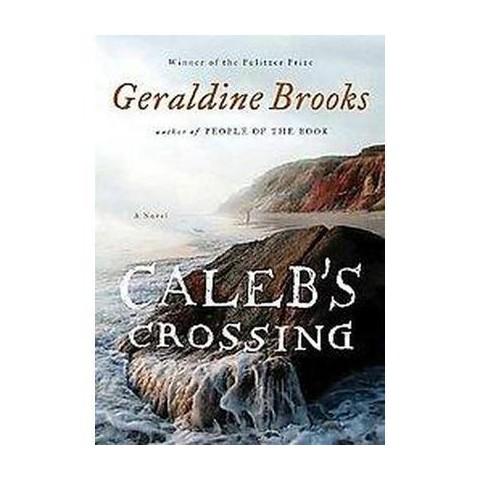Caleb's Crossing (Unabridged) (Audio Cassette)