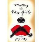 Meeting the Dog Girls (Paperback)