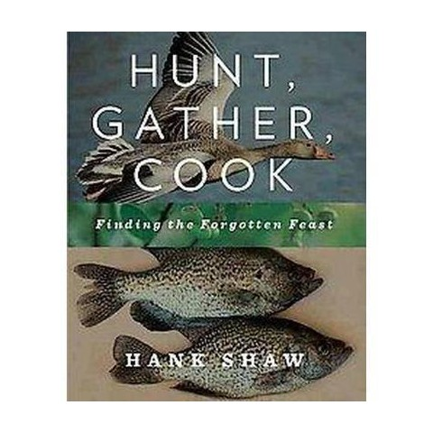 Hunt, Gather, Cook (Hardcover)