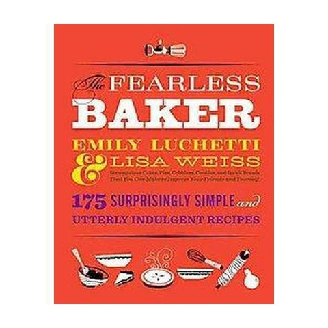 The Fearless Baker (Hardcover)
