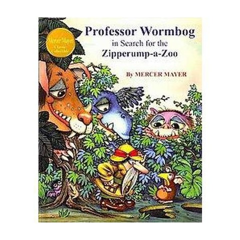 Professor Wormbog in Search for the Zipperump-a-zoo (Hardcover)