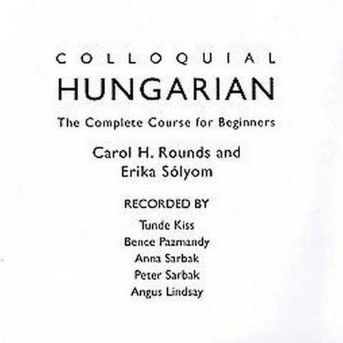 Colloquial Hungarian (Bilingual) (Compact Disc)