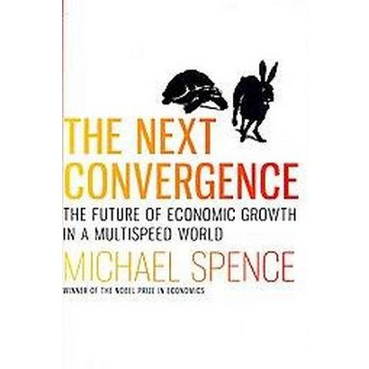The Next Convergence (Hardcover)