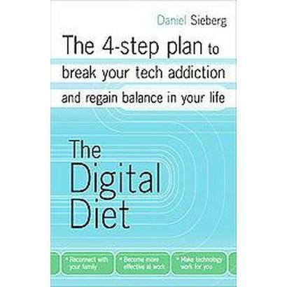 The Digital Diet (Paperback)