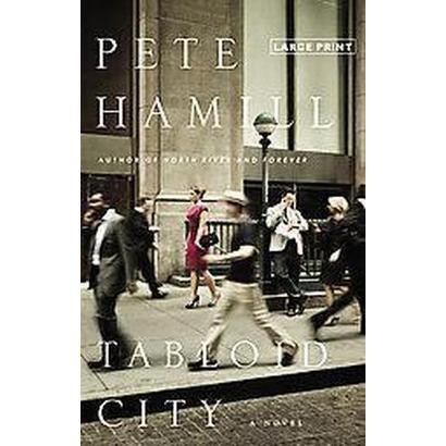 Tabloid City (Large Print) (Hardcover)