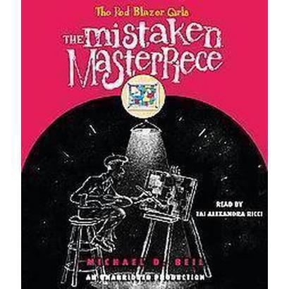 The Mistaken Masterpiece (Unabridged) (Compact Disc)