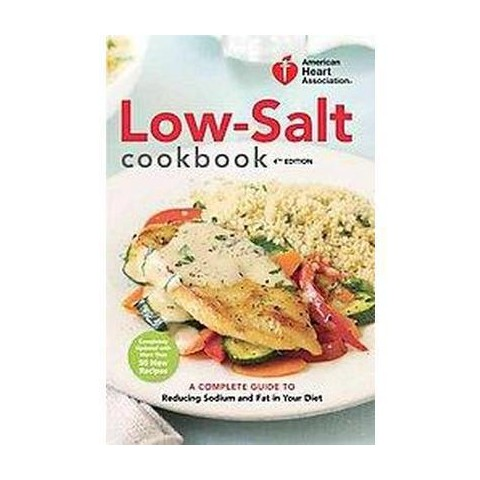 American Heart Association Low-salt Cookbook (Hardcover)