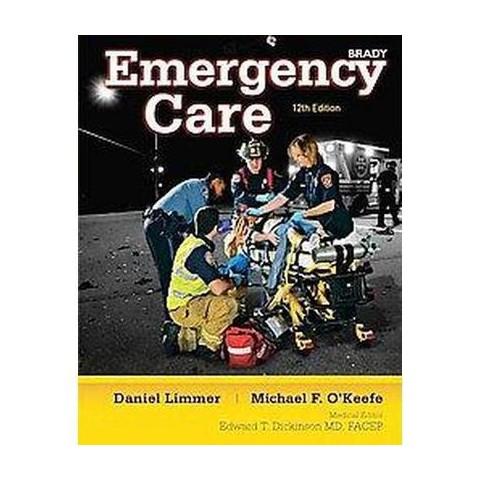Emergency Care (Paperback)