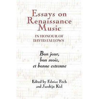 essays on renaissance music in honour of david fallows Pdf download essays on renaissance music in honour of david fallows books for free.