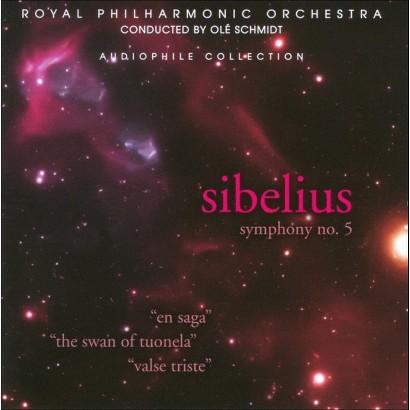 Sibelius: Symphony No. 5; En Saga; The Swan of Tuonela; Valse Triste