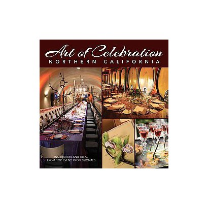 Art of Celebration Wine Country (Hardcover)