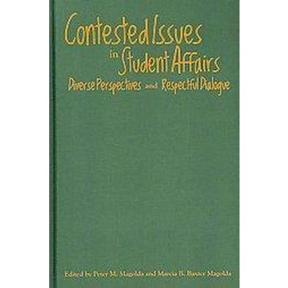 Contested Issues in Student Affairs (Hardcover)