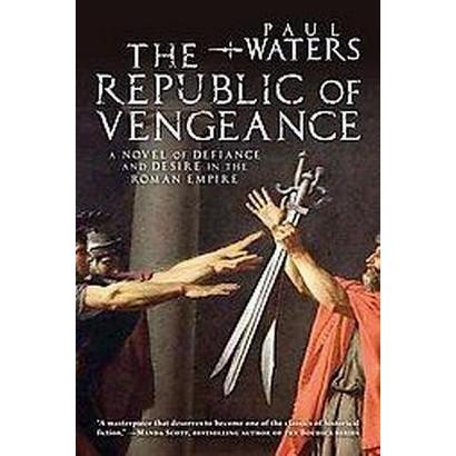 The Republic of Vengeance (Paperback)