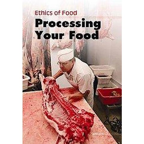 Processing Your Food (Hardcover)