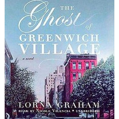 The Ghost of Greenwich Village (Unabridged) (Compact Disc)